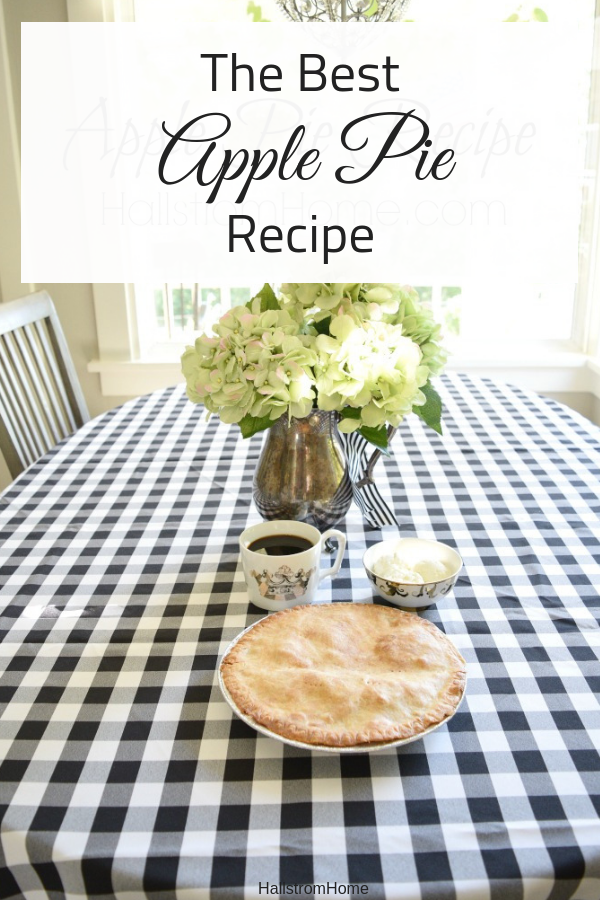 Apple Pie Recipe|apple pie recipe from scratch|easy apple pie recipe|award winning apple pie recipe|dessert for kids|fall dessert|pie|dessert kids can make|fall fun|fall food|food favorites|apple pie recipe crust|christmas pie|dessert recipes|hallstromhome