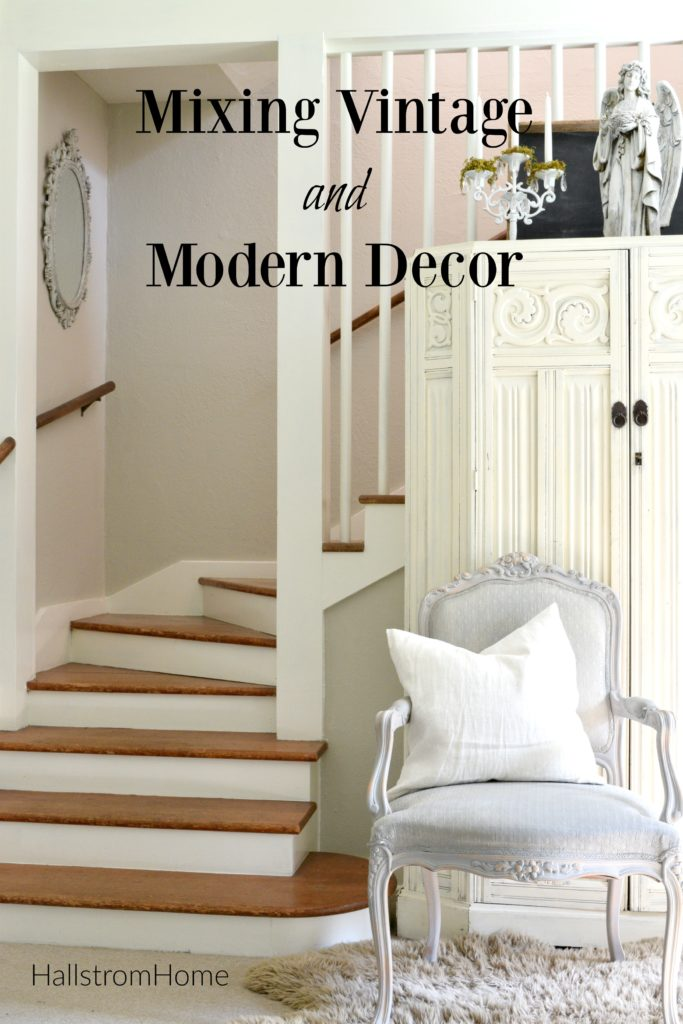 Mixing Vintage And Modern Decor Hallstrom Home