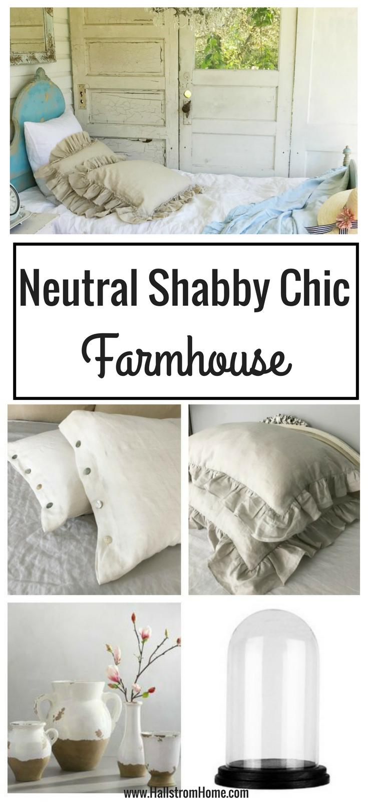 My Neutral Shabby Chic Farmhouse