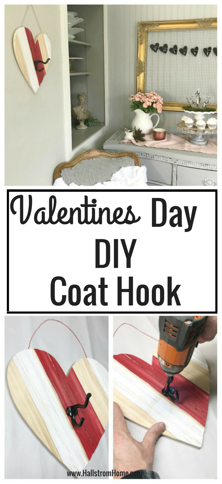 Pinterest image Valentines day diy coat hook. top image coat hook on wall bottom 2 nailing hook on heart