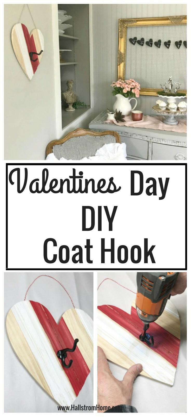 Pinterest image Valentines day diy coat hook. top image coat hook on wall bottom 2 nailing hook on heart