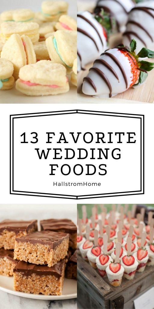 13 Favorite Wedding Foods You Can Make Sensational