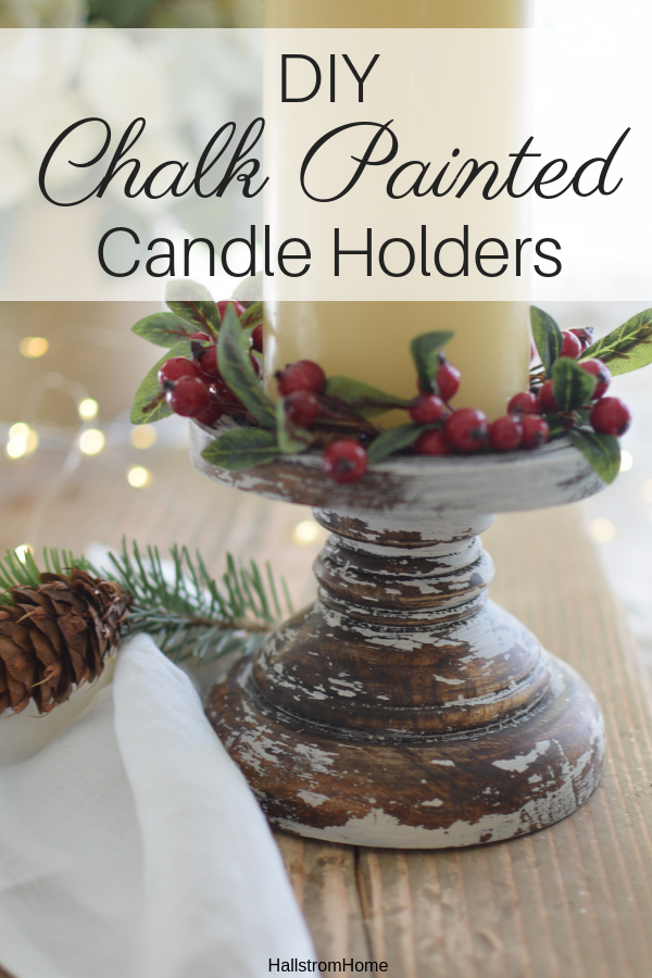 How to Chalk Paint Candle Holders|holiday crafts|chalk paint|chalk paint diy|holiday home decor|chippy paint|farmhouse style|diy distressed candle holders|chalk paint brands|milk paint|distressed paint|how to chalk paint|learn how to chalk paint|chippy painting diy|crafts for christmas|kids crafts|home decor update|refurnish|updating candle holders|hallstromhome