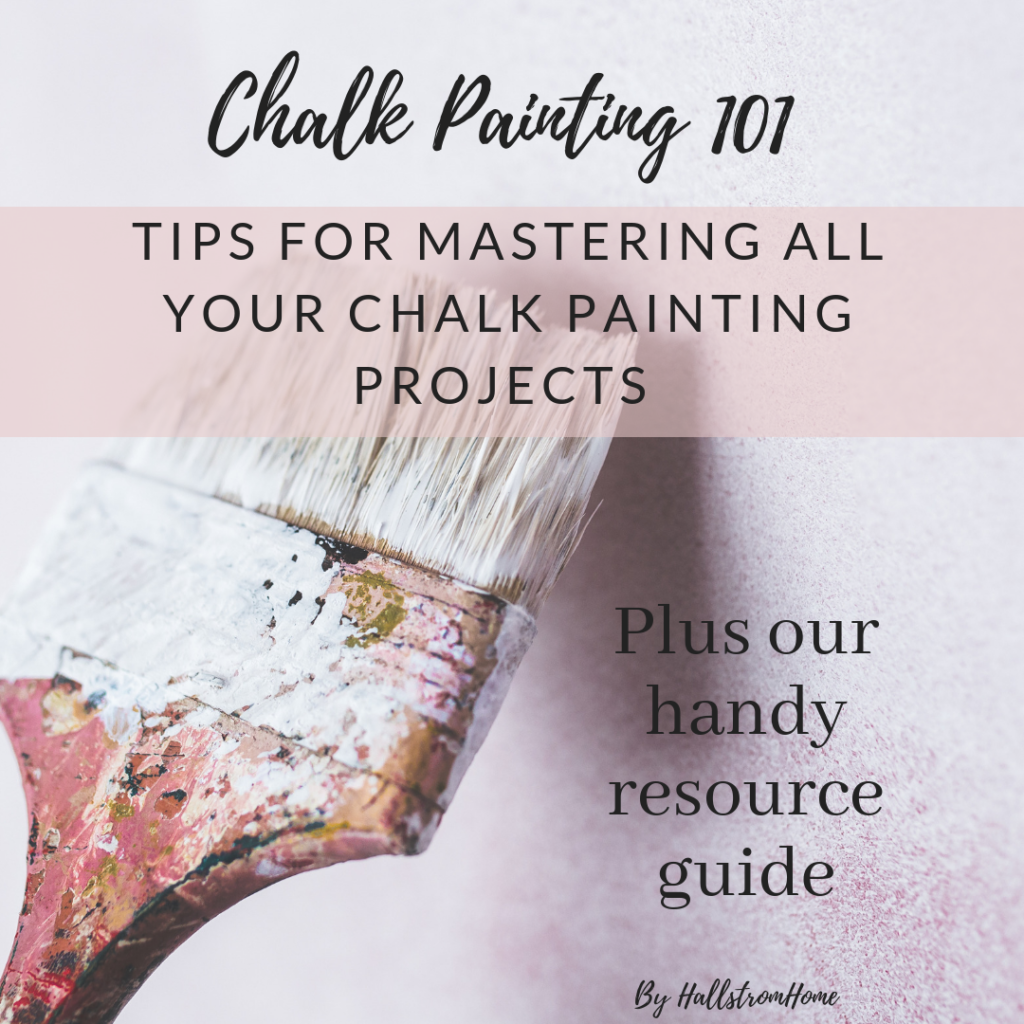 Chalk Painting 101 for beginners Learn how to master chalk painting, furniture, floors and home accents with this easy painting guide #chalkpaintingguide #chalkpainting #paintingtips #furnturepainting #paintingguide #painting101 #diypainting #hallstromhome