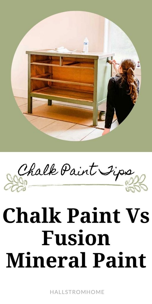 Chalk Paint Vs Fusion Mineral Paint|fusion mineral paint|chalk paint|chalk paint diy|how to chalk paint|tips for painting|painting diy|shabby chic|furniture makeover|fusion mineral paint review|mineral paint diy|update dresser|diy paint furniture|HallstromHome